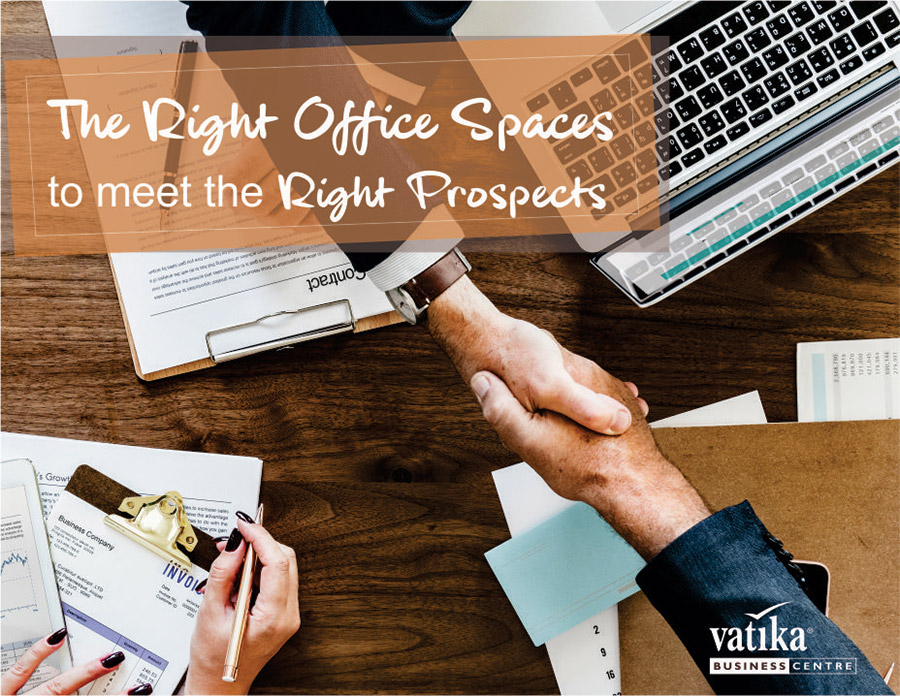The Right Office Spaces to Meet the Right Prospects