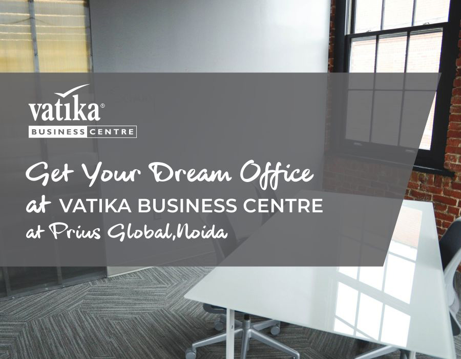 Get Your Dream Office At Vatika Business Centre at Prius Global, Noida