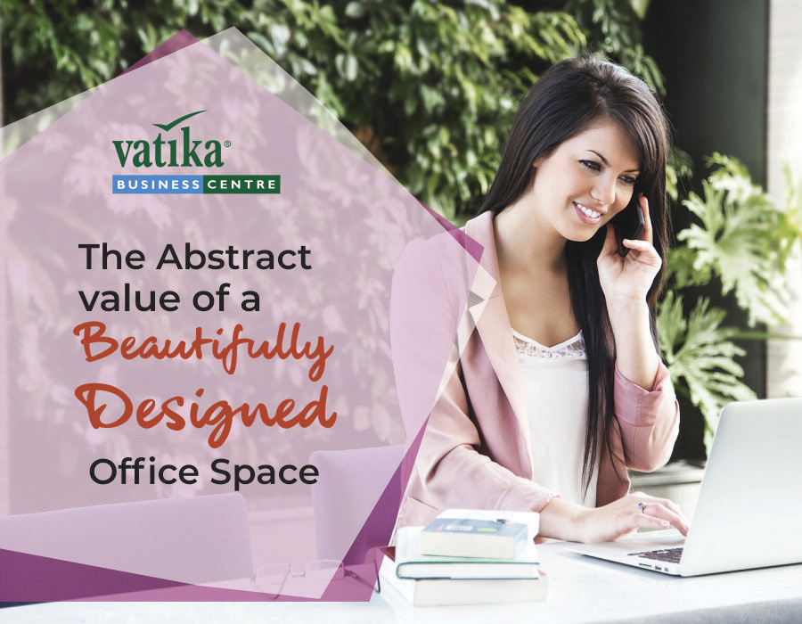 The Abstract Value of a Beautifully Designed Office Space