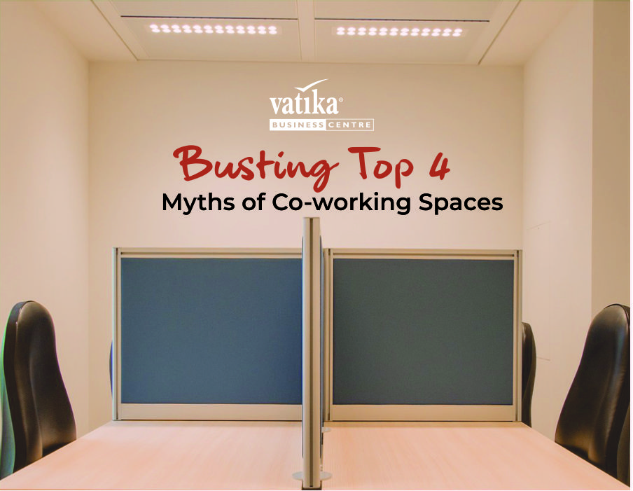 Busting Top 4 Myths of Co-working Spaces