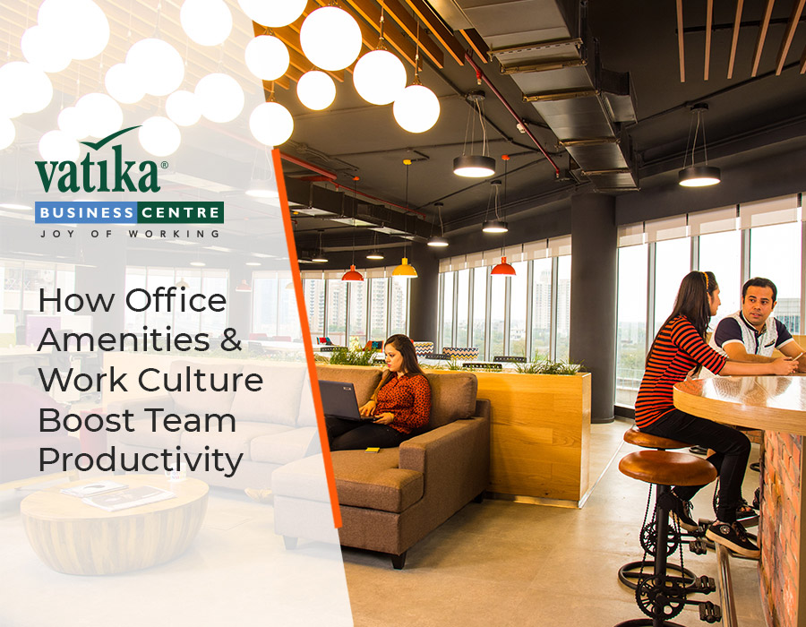 How Office Amenities & Work Culture Boost Team Productivity