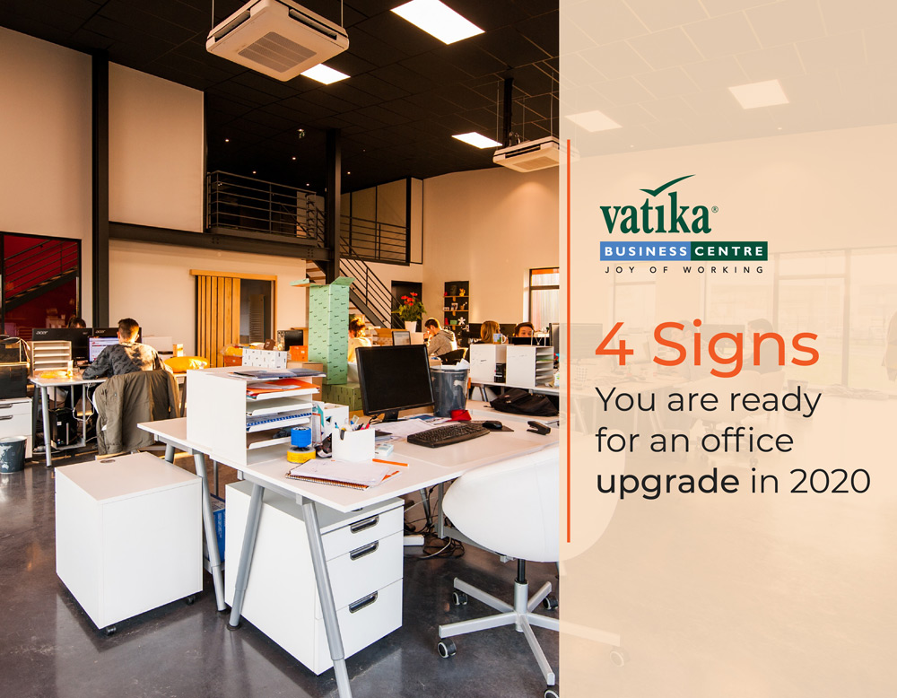 4 Signs you are ready for an Office Upgrade in 2020